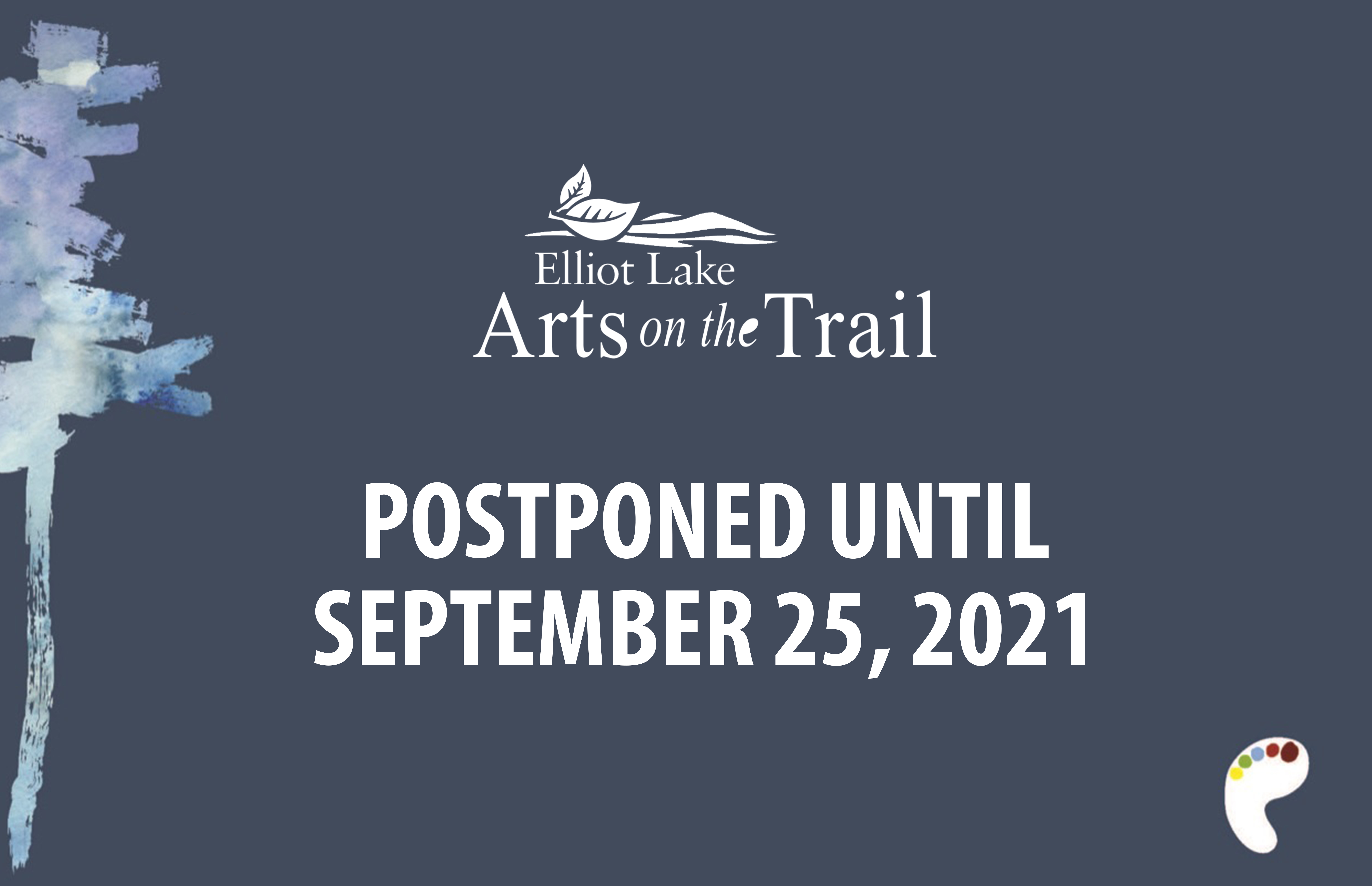 Arts on the trail postponed poster